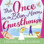 The Once in a Blue Moon Guesthouse | Cressida McLaughlin