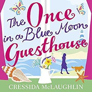 The Once in a Blue Moon Guesthouse Audiobook