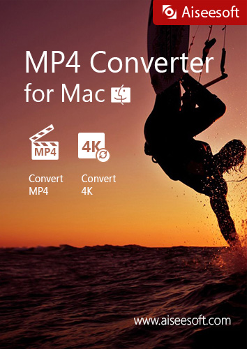 Aiseesoft MP4 Converter for Mac -  convert any popular video formats such as MKV, MOV, AVI, WMV, FLV, M4V and WebM to MP4 [Download]