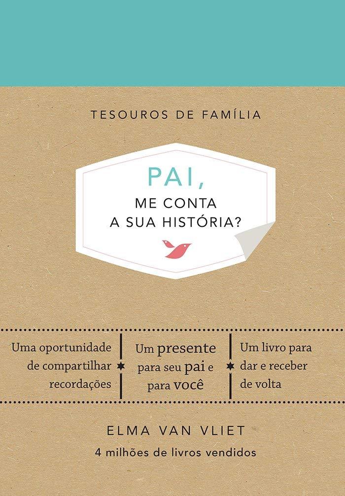 Pai, me conta a sua história? | Amazon.com.br