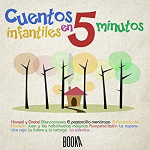 Cuentos Infantiles en 5 minutos [Classic Stories for Children in 5 Minutes] Audiobook