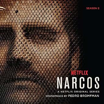 Narcos: Season 2 (A Netflix Original Series Soundtrack) de ...