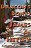Dragon's Bones (Stonefort stories Book 3)