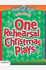One Rehearsal Christmas Plays (Bible Funstuff) Paperback