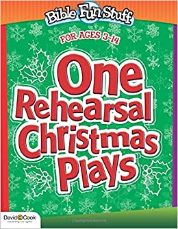 one rehearsal christmas plays bible funstuff