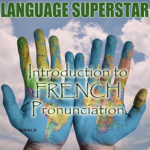 How To Pronounce French Lesson 2 By Language Superstar On
