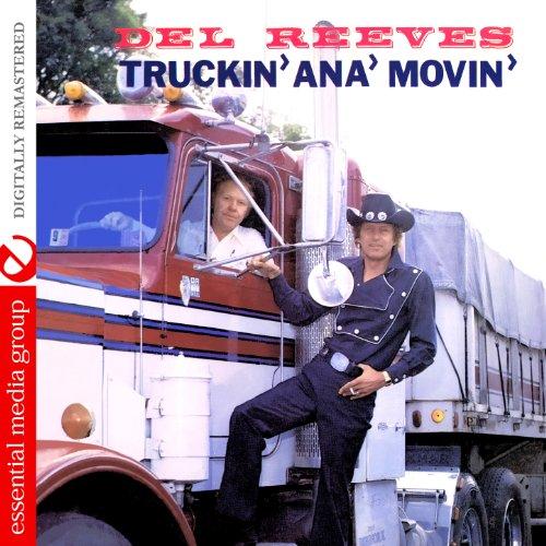 Truckin' Ana' Movin' (Digitall...
