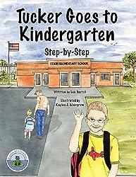 Tucker Goes to Kindergarten