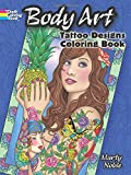 Body Art: Tattoo Designs Coloring Book (Dover Design Coloring Books)