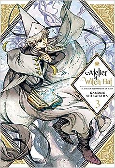 Descargar El Utorrent Atelier Of Witch Hat, Vol. 3 Epub Libres Gratis
