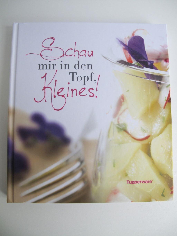 TUPPERWARE libro de cocina mírame en los el recipiente pequeño ...
