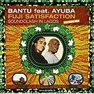 Fuji Satisfactions: Soundclash in Lagos