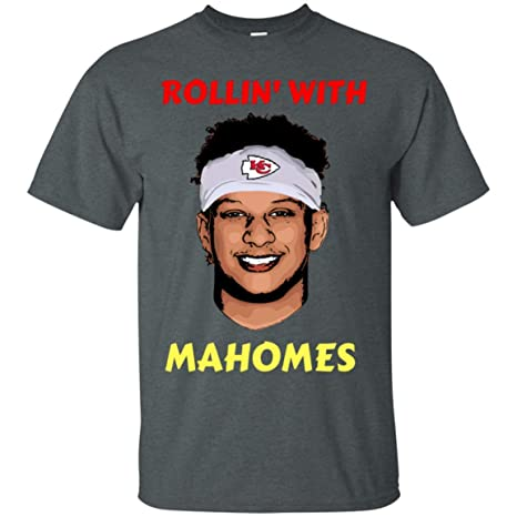 8a66f1590 Image Unavailable. Image not available for. Color  Rollin with Mahomes Shirt