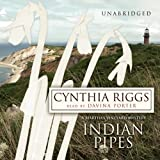 Indian Pipes by Cynthia Riggs front cover