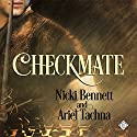 Checkmate Audiobook by Nicki Bennett, Ariel Tachna Narrated by Peter B. Brooke