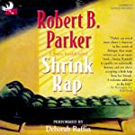 Shrink Rap: A Sunny Randall Novel | Robert B. Parker