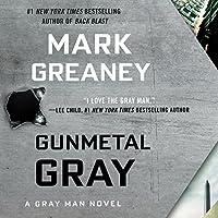 Gunmetal Gray Hörbuch von Mark Greaney Gesprochen von: Jay Snyder