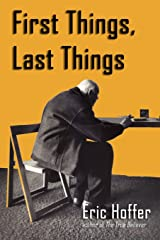First Things, Last Things Paperback