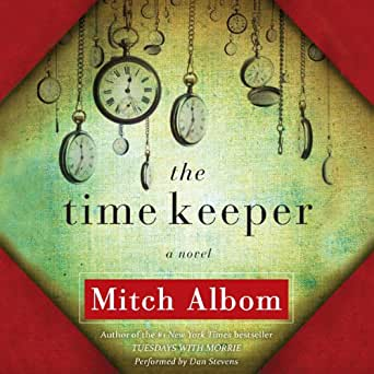 amazon com the time keeper audible audio edition mitch albom