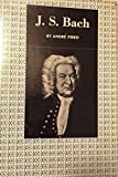 img - for J.S. Bach translated from the French by Mervyn Savill book / textbook / text book