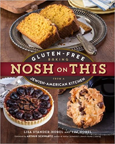 Download Nosh on This: Gluten-Free Baking from a Jewish-American Kitchen PDF, azw (Kindle), ePub