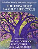 The Expanded Family Life Cycle: Individual, Family, and Social Perspectives
