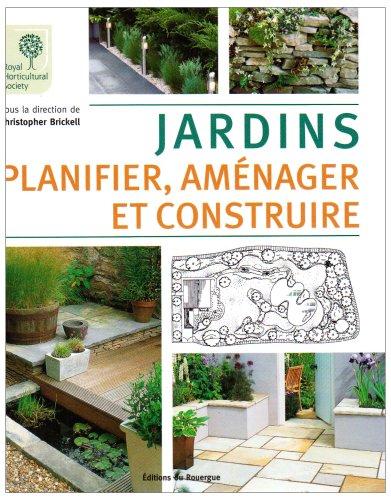 Jardins : Planifier, aménager et construire ROUERGUE LIVRES ...