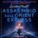 Assassinio sull'Orient Express Hörspiel von Agatha Christie Gesprochen von: Riccardo Peroni, Anna Canzi, Leo Valli, Marco Zanni, Giancarlo De Angeli, Tina Venturi