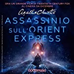 Assassinio sull'Orient Express | Agatha Christie
