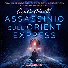 Assassinio sull'Orient Express Performance by Agatha Christie Narrated by Riccardo Peroni, Anna Canzi, Leo Valli, Marco Zanni, Giancarlo De Angeli, Tina Venturi