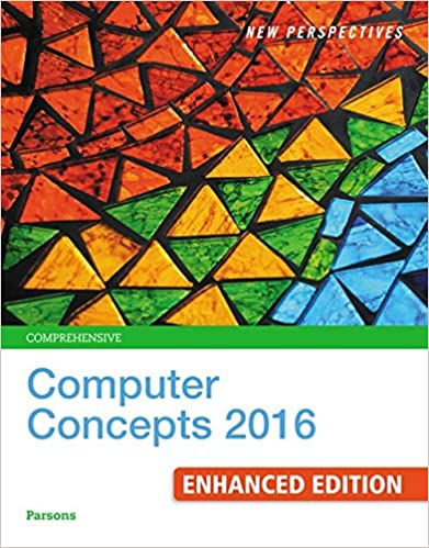 New Perspectives Computer Concepts 2016 Enhanced