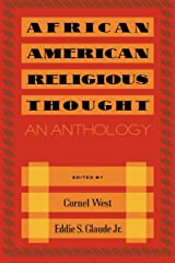 African American Religious Thought: An Anthology Paperback