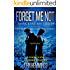 FORGET ME NOT - MARK KANE MYSTERIES - BOOK ONE: A Private Investigator Crime Series of Murder, Mystery, Suspense & Thriller Stories with more Twists and Turns than a Roller Coaster