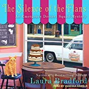 The Silence of the Flans: Emergency Dessert Squad Mystery Series, Book 2 | Laura Bradford