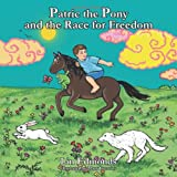 Patric the Pony and the Race for Freedom, Lin Edmonds, 1467036625
