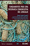img - for Fundamentos para una ense anza comunicativa del lenguaje (CRITICA Y FUNDAMENTOS) (Spanish Edition) book / textbook / text book