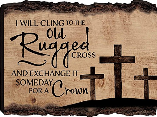 CELYCASY I Will Cling to the Old Rugged Cross Three Crosses 12 x 16 Wood Bark Edge Design Wall Art Sign ()