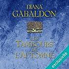 Les tambours de l'automne (Outlander 4) | Livre audio Auteur(s) : Diana Gabaldon Narrateur(s) : Marie Bouvier