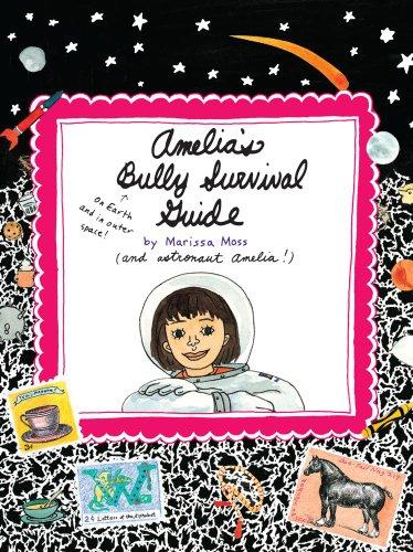 Amelia's Bully Survival Guide [Marissa Moss] (Tapa Blanda)