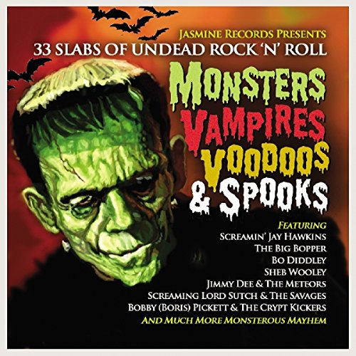 Rock N Roll Halloween Music (Monsters Vampires Voodoos & Spooks: 33 Slabs Of Undead Rock N Roll)