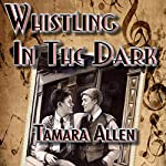 Whistling in the Dark | Tamara Allen