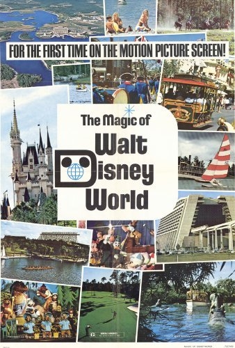 Magic of Walt Disney World POSTER Movie (27 x 40 Inches - 69cm x 102cm) - Disney World Posters Walt