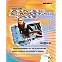Microsoft® Windows Media™ Player for Windows® XP Handbook (Cpg-Other)