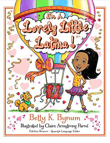 Books : I'm A Lovely Little Latina! (I'm a Girl! Collection)