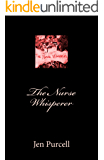 The Nurse Whisperer