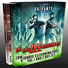The Zee Brothers Vol. 1 & 2 Box Set: Zombie Exterminators Audiobook by Grivante Narrated by Ian McEuen
