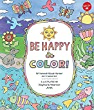 Be Happy & Color!: Mindful activities & coloring pages for kids