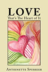 Love: That's the Heart of It Kindle Edition
