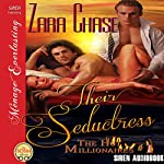 Their Seductress: The Hot Millionaires, Book 1 | Zara Chase