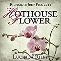 Hothouse Flower Audiobook by Lucinda Riley Narrated by Beth Chalmers